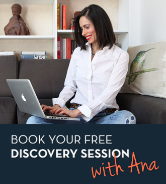 Book your free Discovery Session with Ana